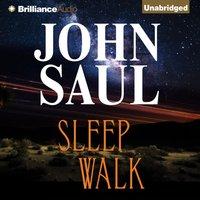 Sleepwalk - John Saul - audiobook