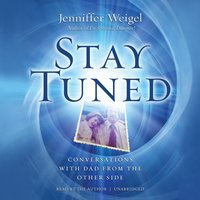Stay Tuned - Jenniffer Weigel - audiobook