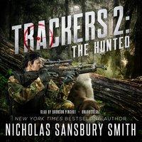 Trackers 2: The Hunted - Nicholas Sansbury Smith - audiobook