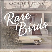 Rare Birds - Kathleen Novak - audiobook