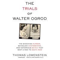 Trials of Walter Ogrod - Thomas Lowenstein - audiobook