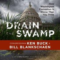 Drain the Swamp - Congressman Ken Buck - audiobook