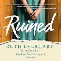 Ruined - Ruth Everhart - audiobook