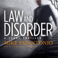 Law and Disorder - Mike Papantonio - audiobook