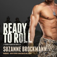 Ready to Roll - Suzanne Brockmann - audiobook