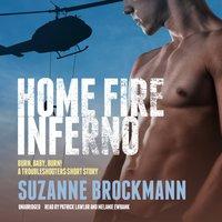 Home Fire Inferno - Suzanne Brockmann - audiobook