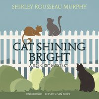 Cat Shining Bright - Shirley Rousseau Murphy - audiobook