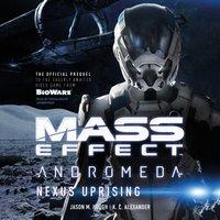 Mass Effect(TM) Andromeda: Nexus Uprising - Jason M. Hough - audiobook