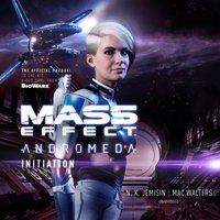 Mass Effect(TM) Andromeda: Initiation - N. K. Jemisin - audiobook