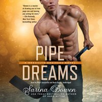 Pipe Dreams - Sarina Bowen - audiobook