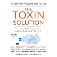 Toxin Solution - ND Joseph Pizzorno - audiobook