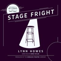 Stage Fright - the Wireless Theatre Company - audiobook