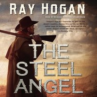 Steel Angel - Ray Hogan - audiobook