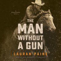 Man without a Gun - Lauran Paine - audiobook