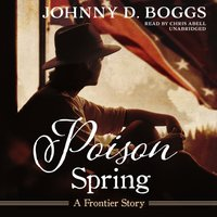 Poison Spring - Johnny D. Boggs - audiobook