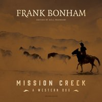 Mission Creek - Frank Bonham - audiobook