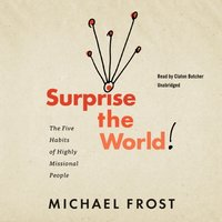 Surprise the World - Michael Frost - audiobook