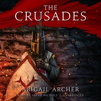 Crusades - Abigail Archer - audiobook