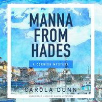 Manna from Hades - Carola Dunn - audiobook