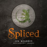 Spliced - Jon McGoran - audiobook