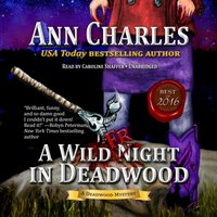 Wild Fright in Deadwood - Ann Charles - audiobook