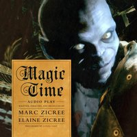 Magic Time - Marc Zicree - audiobook