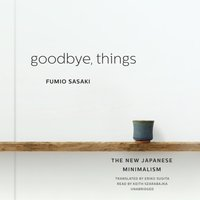Goodbye, Things - Fumio Sasaki - audiobook