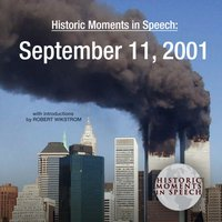Historic Moments in Speech: September 11, 2001 - the Speech Resource Company - audiobook