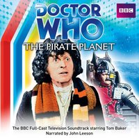 Doctor Who: The Pirate Planet (TV Soundtrack) - Douglas Adams - audiobook
