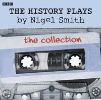 History Plays - Nigel Smith - audiobook