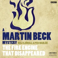 Martin Beck: The Fire Engine that Disappeared - Maj Sjowall - audiobook