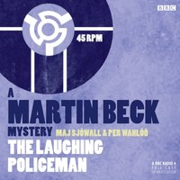 Martin Beck: The Laughing Policeman - Maj Sjowall - audiobook