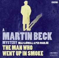 Martin Beck: The Man Who Went Up in Smoke - Maj Sjowall - audiobook