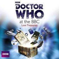 Doctor Who At The BBC: Lost Treasures - David Darlington - audiobook