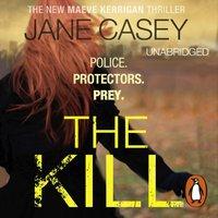 Kill - Jane Casey - audiobook