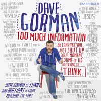 Too Much Information - Dave Gorman - audiobook