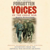 Forgotten Voices Of The Great War - Max Arthur - audiobook