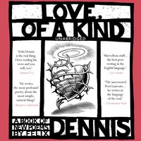 Love, Of a Kind - Felix Dennis - audiobook