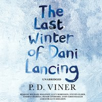 Last Winter of Dani Lancing - P.D. Viner - audiobook