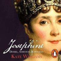 Josephine - Kate Williams - audiobook