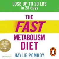 Fast Metabolism Diet - Haylie Pomroy - audiobook