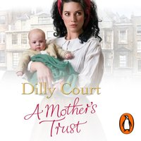 Mother's Trust - Dilly Court - audiobook