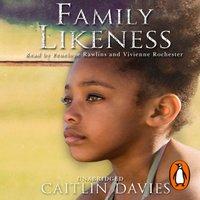 Family Likeness - Caitlin Davies - audiobook