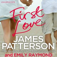 First Love - James Patterson - audiobook