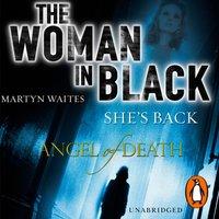 Woman in Black: Angel of Death - Martyn Waites - audiobook