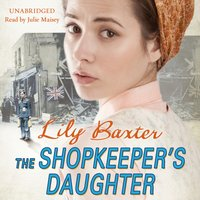 Shopkeeper's Daughter - Lily Baxter - audiobook