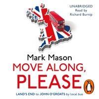 Move Along, Please - Mark Mason - audiobook