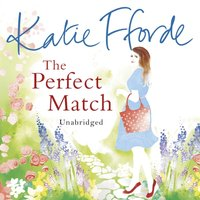 Perfect Match - Katie Fforde - audiobook