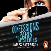 Confessions: The Paris Mysteries - James Patterson - audiobook