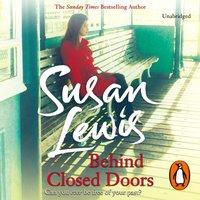 Behind Closed Doors - Susan Lewis - audiobook